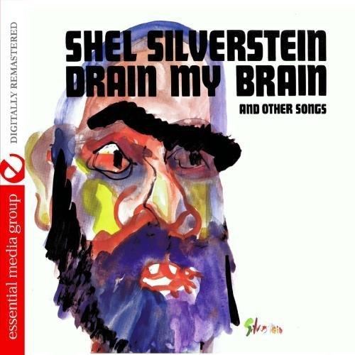 Shel Silverstein/Drain My Brain@This Item Is Made On Demand@Could Take 2-3 Weeks For Delivery