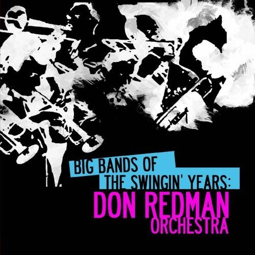 Don Redman/Big Bands Of The Swingin' Year@This Item Is Made On Demand@Could Take 2-3 Weeks For Delivery