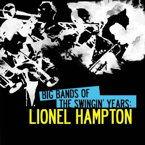 Lionel Hampton Big Bands Of The Swingin' Year CD R Remastered