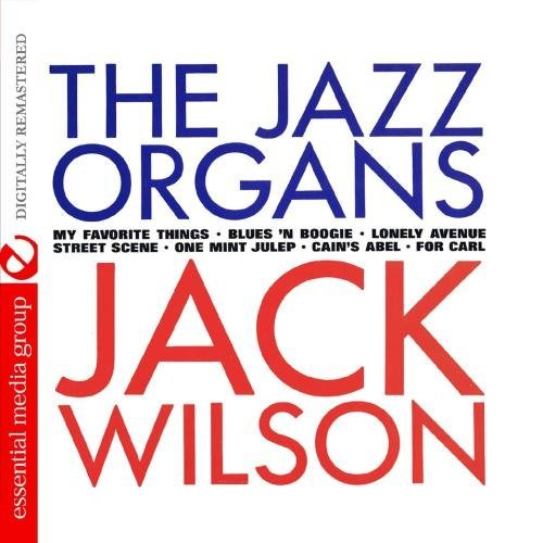 Jack Wilson Jazz Organs CD R Remastered