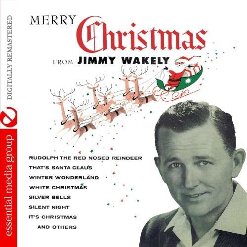 Jimmy Wakely/Merry Christmas From Jimmy Wak@This Item Is Made On Demand@Could Take 2-3 Weeks For Delivery