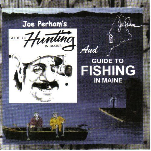 joe-perham-guide-to-hunting-and-fishing-in-maine-local