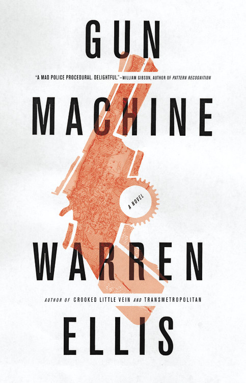 Warren Ellis Gun Machine New