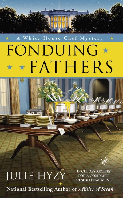 Julie Hyzy Fonduing Fathers