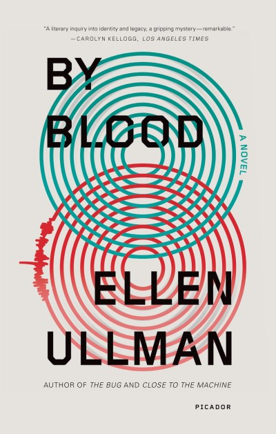Ellen Ullman By Blood