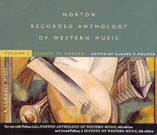 Norton Recorded Anthology Of Western Music Vol. 2 Classic To Modern