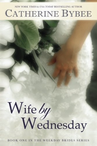 Catherine Bybee Wife By Wednesday 0002 Edition;