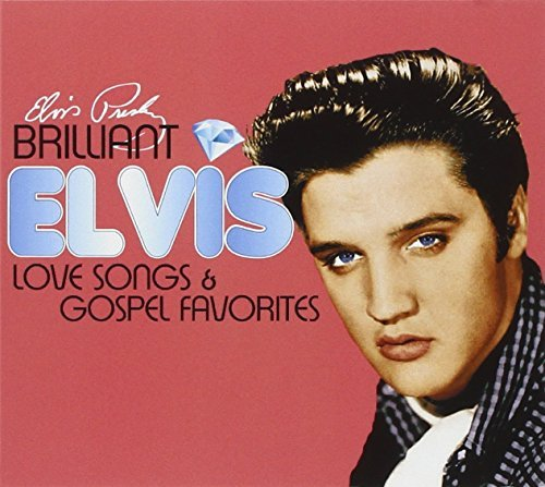 Elvis Presley Brilliant Elvis Love Songs & 2 CD Digipak