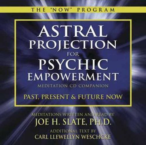 Carl Llewellyn Weschcke Astral Projection For Psychic Empowerment CD Compa Past Present And Future Now