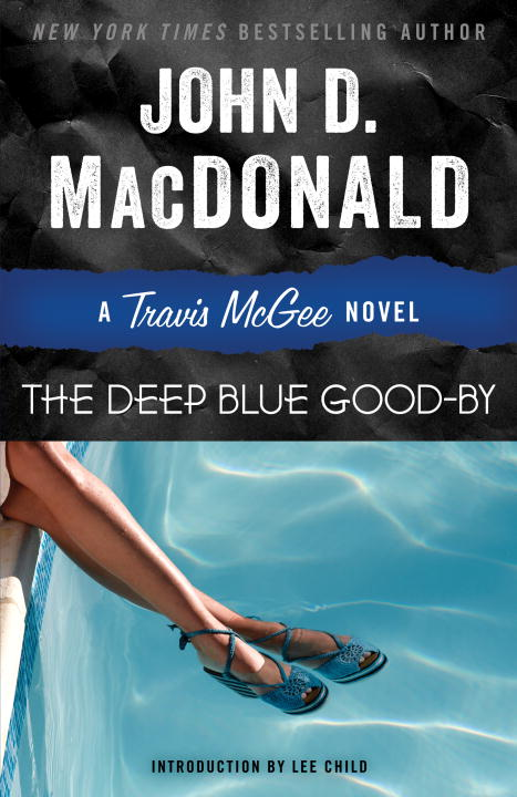 John D. Macdonald The Deep Blue Good By A Travis Mcgee Novel
