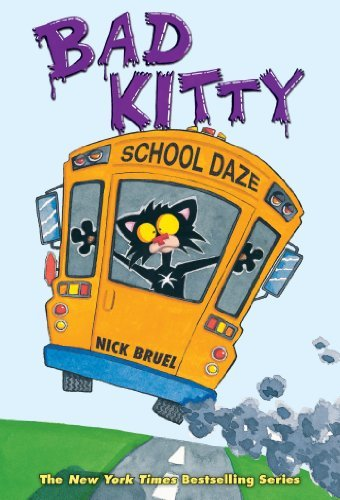 nick-bruel-bad-kitty-school-daze