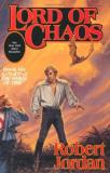 Robert Jordan Lord Of Chaos Book Six Of 'the Wheel Of Time'