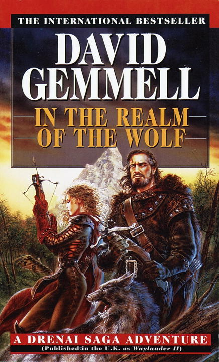 David Gemmell In The Realm Of The Wolf