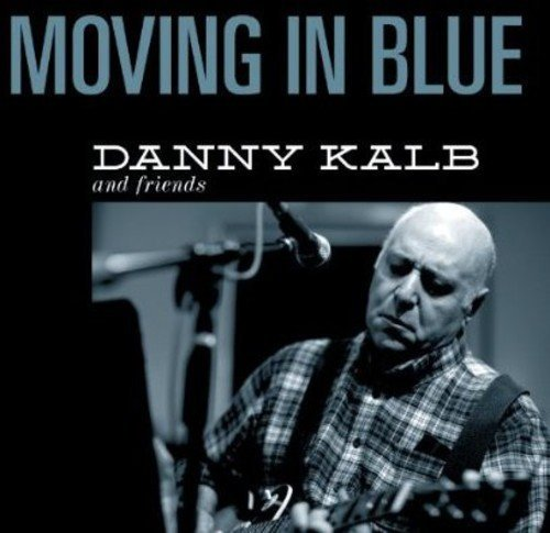 danny-kalb-moving-in-blue-digipak