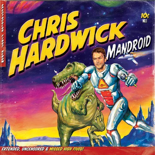 Chris Hardwick Mandroid Explicit Version