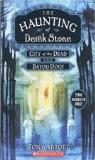 Tony Abbott Haunting Of Derek Stone City Of The Dead And