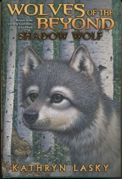 Kathryn Lasky Shadow Wolf (wolves Of The Beyond Book 2) [paperb