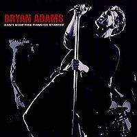 bryan-adams-cant-stop-this-thing-we-started-i-do-it-for-you