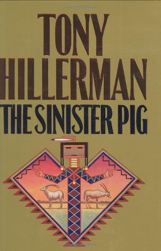 Tony Hillerman The Sinister Pig