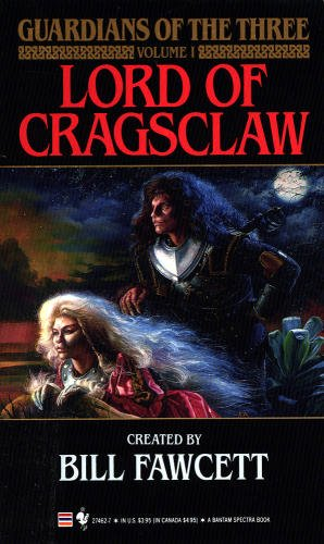Bill Fawcett Lord Of Cragsclaw (guardians Of The Three Vol 1)