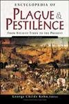 Kohn Encyclopedia Of Plague And Pestilence From Ancien
