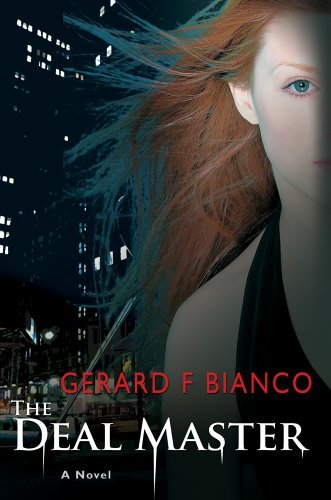 Gerard F. Bianco The Deal Master A Thriller