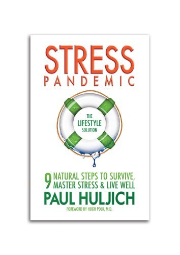 Paul Huljich Stress Pandemic The Lifestyle Solution