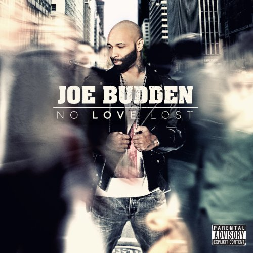 Joe Budden No Love Lost Explicit Version