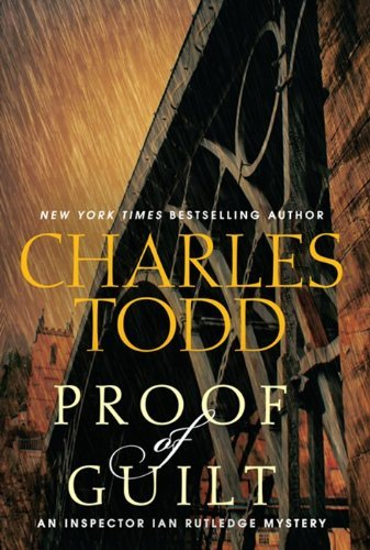charles-todd-proof-of-guilt-an-inspector-ian-rutledge-mystery