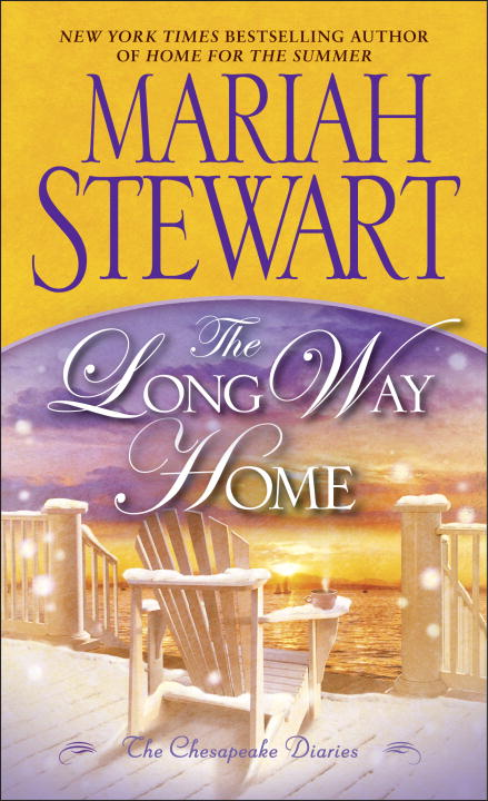 Mariah Stewart The Long Way Home The Chesapeake Diaries