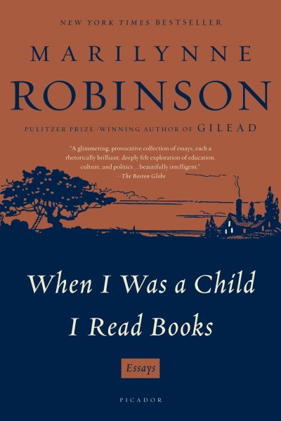 marilynne-robinson-when-i-was-a-child-i-read-books-reprint