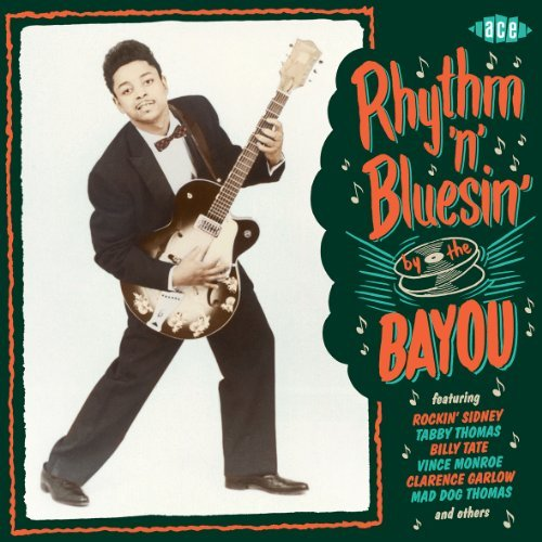 Rhythm 'n' Bluesin By The Bayo Rhythm 'n' Bluesin By The Bayo
