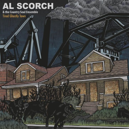 Al & The Country Soulen Scorch Tired Ghostly Town