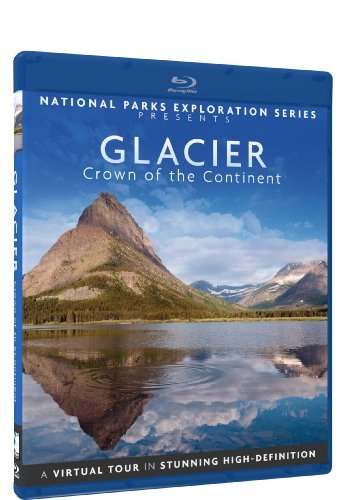 National Parks Exploration Series Glacier National Park Crown Of The Continent Blu Ray Tvg