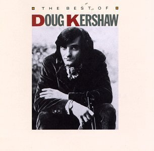 Doug Kershaw Best Of Doug Kershaw