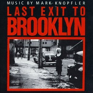 last-exit-to-brooklyn-soundtrack-music-by-mark-knopfler