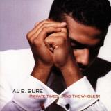 Al B. Sure Private Times & The Whole 9