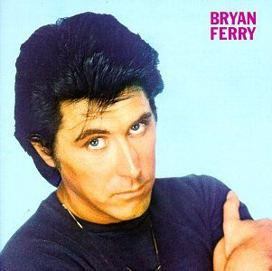 Bryan Ferry These Foolish Things