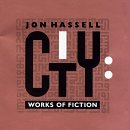 Hassell Jon City Works Of Fiction