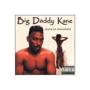Big Daddy Kane/Taste Of Chocolate