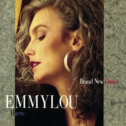 Harris Emmylou Brand New Dance
