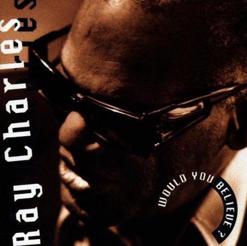 ray-charles-would-you-believe-
