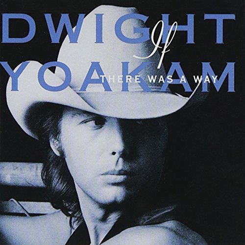 dwight-yoakam-if-there-was-a-way