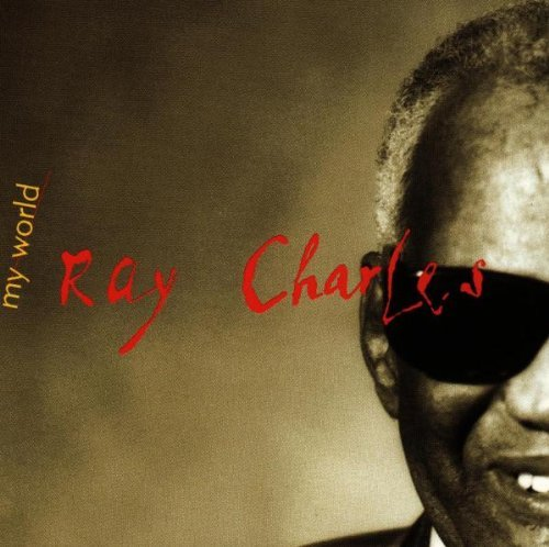 Ray Charles/My World