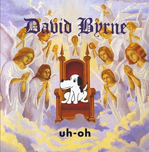 David Byrne/Uh-Oh