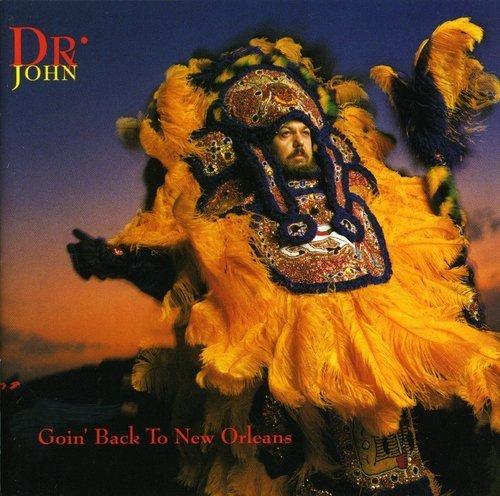 Dr. John/Goin' Back To New Orleans