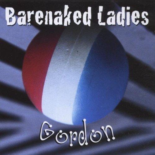 Barenaked Ladies/Gordon