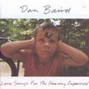 Baird Dan Love Songs For The Hearing Imp