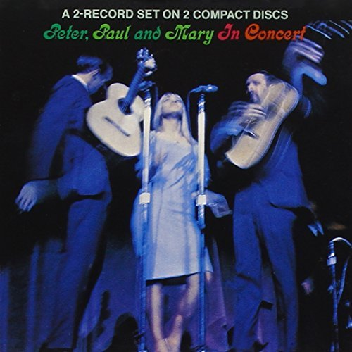 Peter Paul & Mary In Concert 2 CD Set