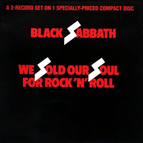Black Sabbath We Sold Our Soul For Rock 'n' Roll